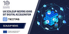 UK scaleup Neotas joins the EIT Digital Accelerator