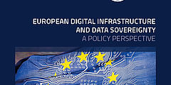 European Digital Infrastructure and Data Sovereignty