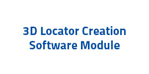 3D Locator Creation Software Module