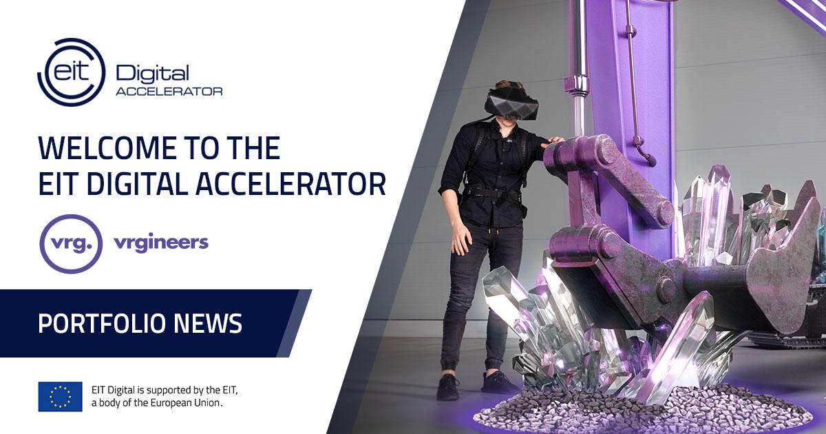 VRgineers joins EIT Digital Accelerator