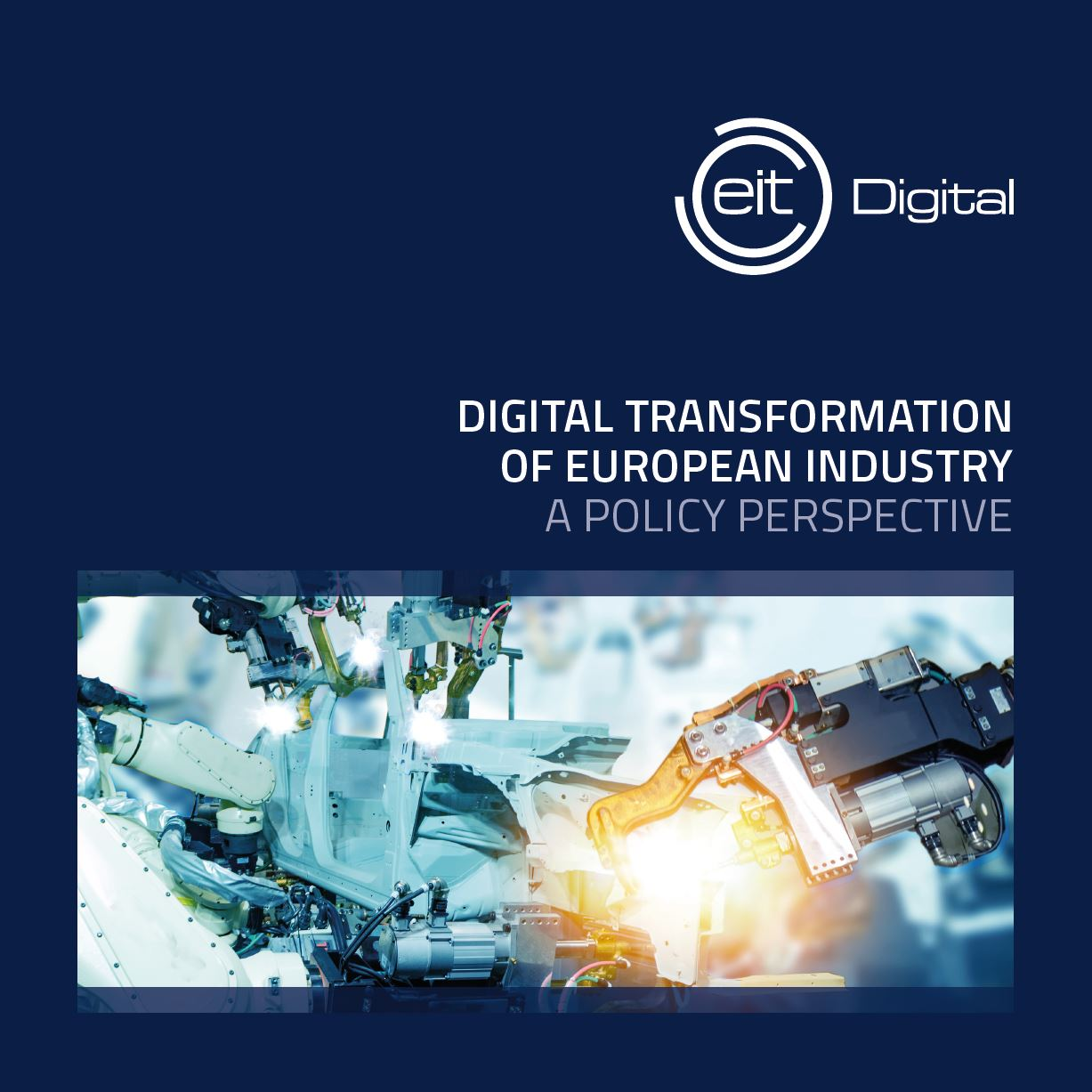Digital Transformation of European Industry