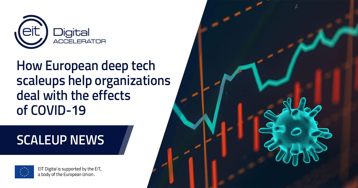 How European deep tech scaleups help organizations deal with the effects of COVID-19